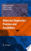 Molecular Diagnostics  Promises and Possibilities