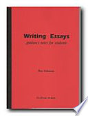 Writing Essays From Understanding The Question To The Presentation Of