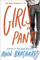 Girls In Pants The Third Summer Of The Sisterhood book
