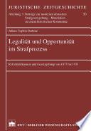 Legalität und Opportunität im Strafprozess