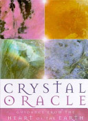 Crystal Oracle : crystals, gems and minerals and...