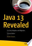 Java 13 Revealed