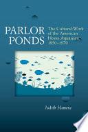 Parlor Ponds