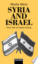 Syria and Israel   From War to Peacemaking