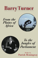 Book From the Plains of Africa to the Jungles of Parliament