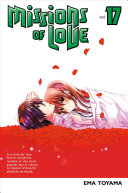 Missions Of Love 17 : and dramatic shojo series. can a...