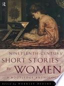 Nineteenth Century Short Stories by Women
