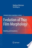 Evolution of Thin Film Morphology
