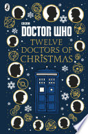 Doctor Who: Twelve Doctors of Christmas by