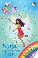 Rainbow Magic  Nina the Birthday Cake Fairy