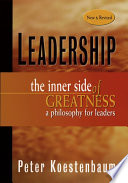 Leadership, New and Revised First Edition Of Peterkoestenbaum S Landmark Book Leadership The