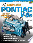 How to Rebuild Pontiac V 8s