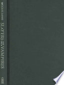 "Slayers And Their Vampires : slayer ""a fascinating comparison of the..."