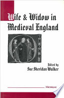 Wife and Widow in Medieval England Book PDF