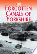The Forgotten Canals of Yorkshire Pdf/ePub eBook