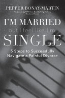 I m Married But I Feel Like I m Single Book PDF