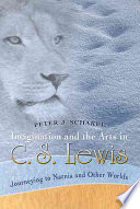 Imagination and the Arts in C  S  Lewis