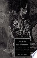 John as Storyteller