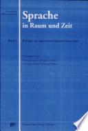 Sprache in Raum und Zeit: Beiträge zur empirischen Sprachwissenschaft