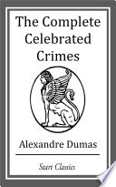 The Complete Celebrated Crimes