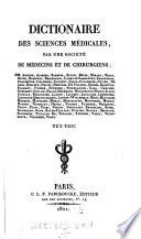 Dictionaire Des Sciences Médicales, Par Une Société De Médicins Et De Chirurgiens