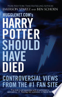 Mugglenet com s Harry Potter Should Have Died