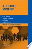 Public Health Mini Guides  Alcohol Misuse