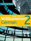 Willkommen  2 German Intermediate Course