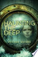 Haunting the Deep