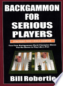 Backgammon For Serious Players