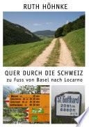 Quer durch die Schweiz