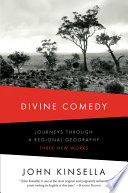 Divine Comedy  Journeys Through a Regional Geography  Three New Works