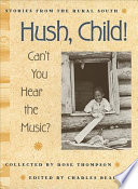 Hush  Child  Can t You Hear the Music
