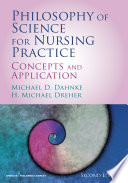 Philosophy of Science for Nursing Practice  Second Edition