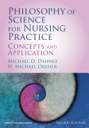 Philosophy of Science for Nursing Practice, Second Edition