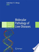 Molecular Pathology of Liver Diseases