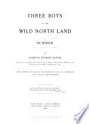 Three Boys in the Wild North Land