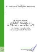 Jeunes et m  dias  Les cahiers francophones de l   ducation aux m  dias   n   6