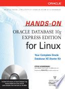 Hands On Oracle Database 10g Express Edition for Linux