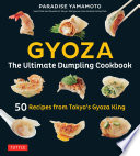 Gyoza The Ultimate Dumpling Cookbook