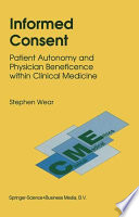 Informed Consent : relationship, particularly toward replacing the...