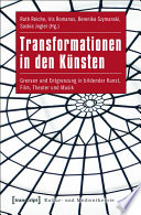 Transformationen in den K  nsten