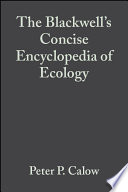 The Blackwell s Concise Encyclopedia of Ecology