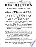 An Historico geographical Description of the North and Eastern Parts of Europe and Asia