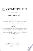 Die Kunstdenkmale des Regierungsbezirkes Oberbayern
