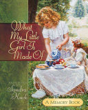What My Little Girl Is Made Of : girls are made of (more...