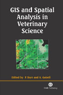GIS and Spatial Analysis in Veterinary Science