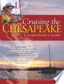 Cruising the Chesapeake  A Gunkholers Guide  4th Edition