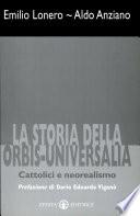 La storia della Orbis-Universalia. Cattolici e neorealismo