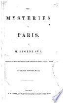The Mysteries of Paris  Translated     with Explanatory Notes by H  D  Miles